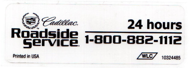 2003-2009 Cadillac 24 Hour Roadside Service Window Windshield Label 10324485