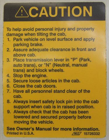 1997-2009 GMC Topkick/Chevy Kodiak Caution Label Tilt Cab English New 15726332