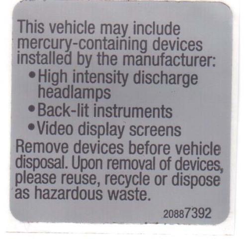 2009-2010 GM Mercury Disposal Warning Labels Engine Bay Decal 20887392