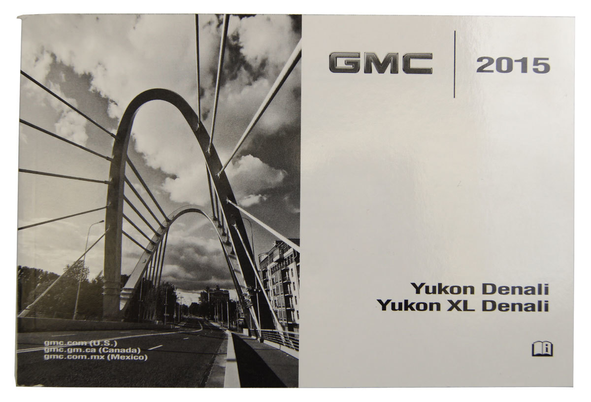 2015 GMC Yukon Denali//XL Denali Owners Manual Book W//Leather Case New 22953733