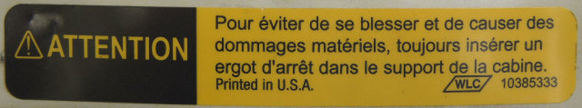2005-2009 Topkick/Kodiak T6500-T8500 Tilt Cab Caution Label French New 10385333