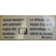"2008-2009 Topkick/Kodiak Caution Label ""Automatic Engine Idle Shutdown"" 25889615"
